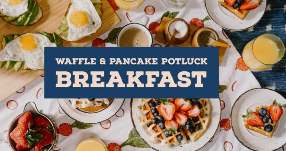 Waffle & Pancake Potluck Breakfast