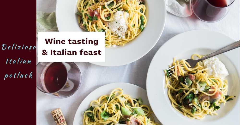 Delizioso Wine Tasting & Italian Potluck