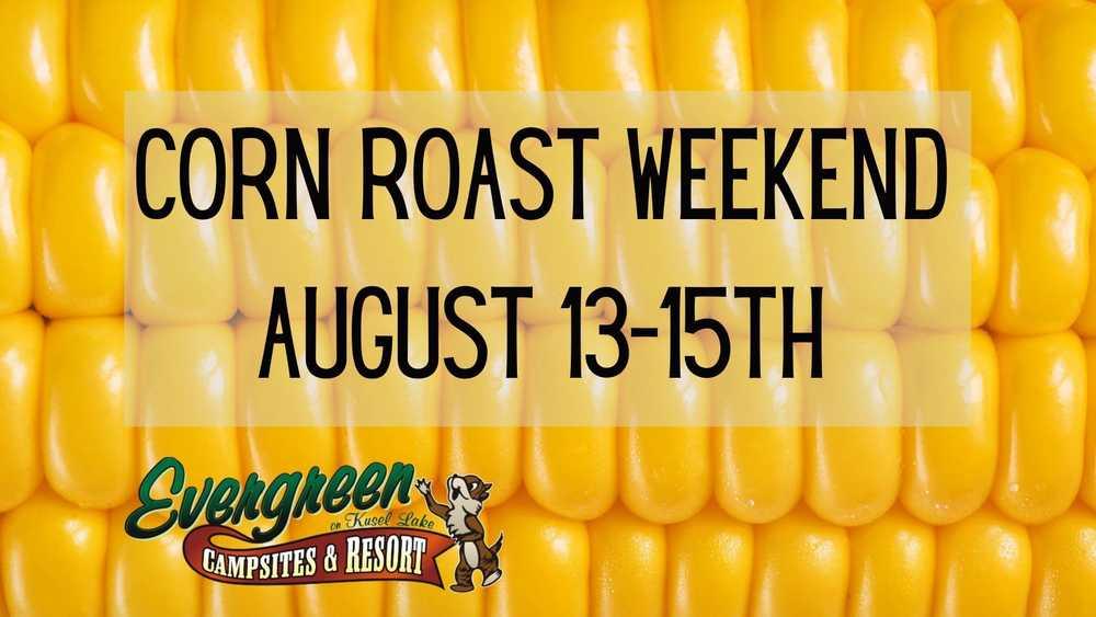 Corn Roast Weekend