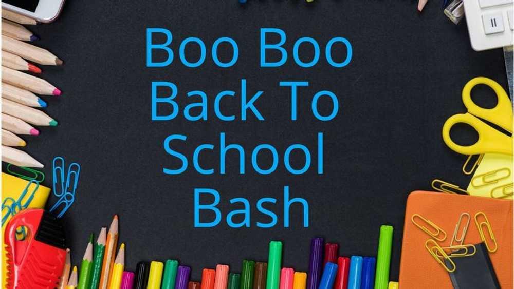 Boo Boo Back to School Bash
